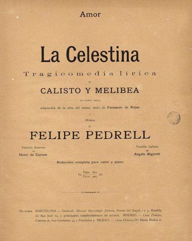 La Celestina : tragicomedia lírica de Calisto y Melibea en cuatro actos