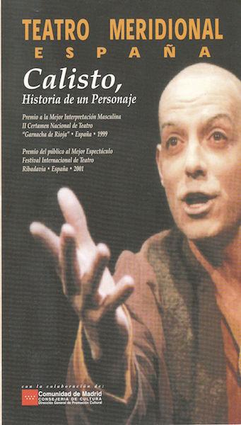 Representación de Calisto, historia de un personaje, Madrid, 2001.