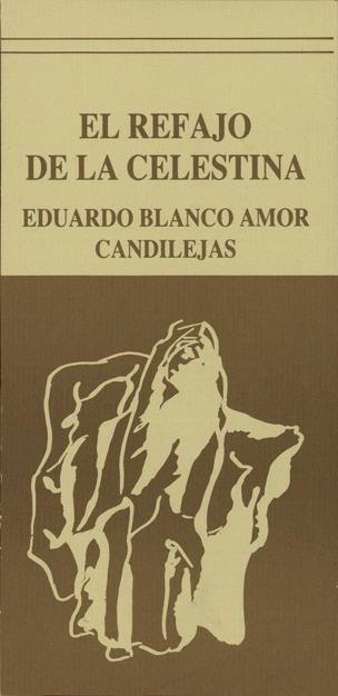 Representación El refajo de Celestina, de Blanco Amor (1985)