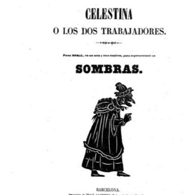 Teatro de sombras, La Celestina o los dos trabajadores de Llorens (1865)