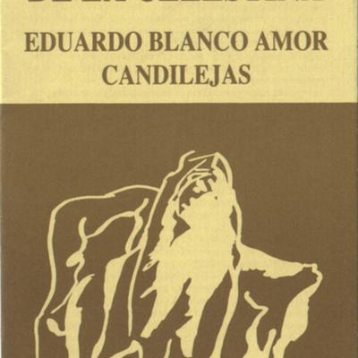 Representación El refajo de Celestina, de Blanco Amor (1982-1986)