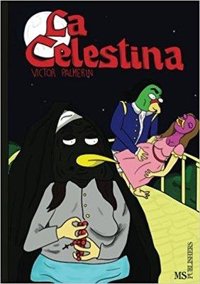 Comic de La Celestina con pájaros, de Palmerín Navarro  (2017)